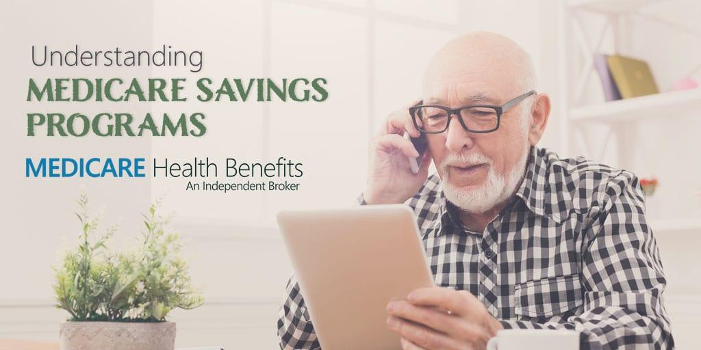 Understanding Medicare Savings Programs | Medicare Health Benefits